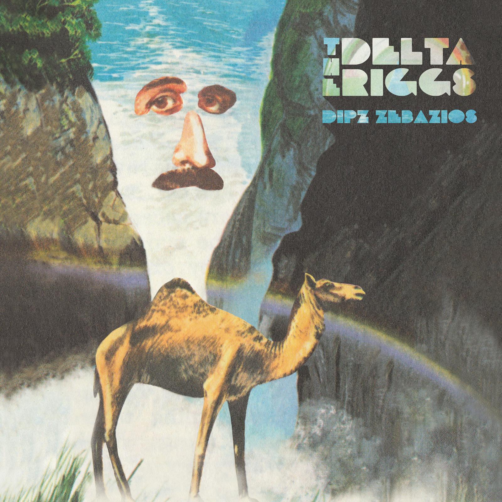 The Delta Riggs - DipzZebazios